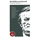 Hans Knappertsbusch The Heroes Of Bayreuth, Vol. 7