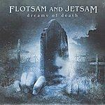 Flotsam & Jetsam Dreams Of Death