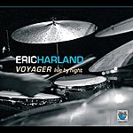 Eric Harland Voyager : Live By Night