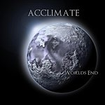 Acclimate Worlds End