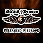 David Benson Unleashed In Europe