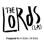 The Lords Trapped In A-Side/B-Side