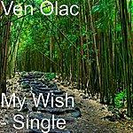 Ven Olac My Wish - Single