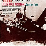 Jelly Roll Morton A Jazz Hour With Jelly Roll Morton: Doctor Jazz