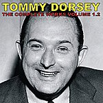 Tommy Dorsey The Complete Tommy Dorsey, Vol. 2