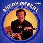 Buddy Merrill World Of Guitars