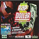 Rux Rap Dollar