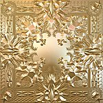 JAY Z Watch The Throne (Explicit Version)