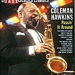 Coleman Hawkins A Jazz Hour With Coleman Hawkins: Passin' It Around
