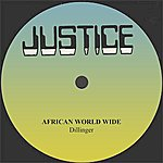 Dillinger Dillinger African World Wide