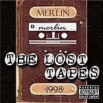 Merlin Lost Tapes From 1998