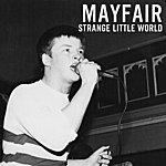 MayFair Strange Little World