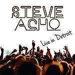 Steve Acho Live From Detroit
