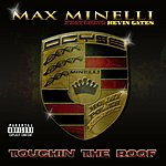 Max Minelli Touchin The Roof (Feat. Kevin Gates) - Single