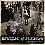 Nick Jaina A Narrow Way