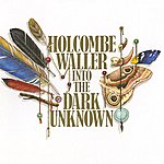 Holcombe Waller Into The Dark Unknown