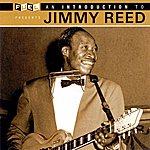 Jimmy Reed An Introduction To Jimmy Reed