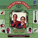 Bombay Sisters Collectors Choice - Live Concert - Bombay Sisters