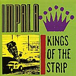 Impala Kings Of The Strip