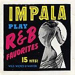 Impala R & B Favorites