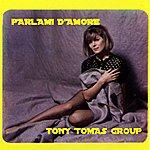 Tony Tomas Orchestra Parlami D'amore