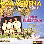 Trio Irakitan Malagueña: 22 Famous Latin Love Songs