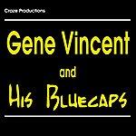 Gene Vincent Gene Vincent & His Blue Caps