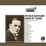 Peter Dawson Peter Dawson: Man Of Song