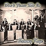 Sammy Kaye Don't Fence Me In