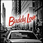 Buddy Love Buddy Love