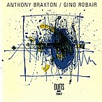 Anthony Braxton Braxton, Anthony / Robair, Gino: Duets 1987