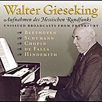 Walter Gieseking Falla: Nights In The Gardens Of Spain / Hindemith: Theme And Variations / Beethoven: Piano Sonata No. 23 (Gieseking)(1947, 1952)