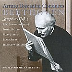 "Arturo Toscanini Beethoven, L. Van: Symphony No. 9, ""Choral"" (Sung In English) (Bbc Symphony, Toscanini) (1937)"