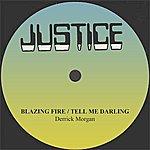 Derrick Morgan Derrick Morgan Blazing Fire/Tell Me Darling