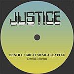 Derrick Morgan Derrick Morgan Be Still/Great Musical Battle