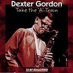 Dexter Gordon Take The A Train