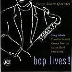 Greg Abate Quintet Bop Lives
