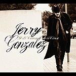 Jerry Gonzalez Jerry Gonzalez Y El Comando De La Clave