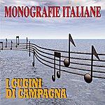 Cugini Di Campagna Monografie Italiane: Cugini DI Campagna