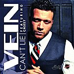 Vein Can't Lie (Feat. Casely) - Single