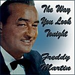 Freddy Martin The Way You Look Tonight