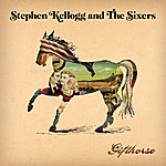 Stephen Kellogg & The Sixers Gift Horse