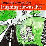 Laughing Clowns The Complete 2009 Live Recordings