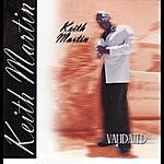 Keith Martin Validated