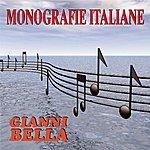 Gianni Bella Monografie Italiane: Gianni Bella