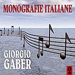 Giorgio Gaber Monografie Italiane: Giorgio Gaber, Vol. 2
