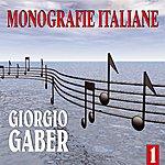 Giorgio Gaber Monografie Italiane: Giorgio Gaber