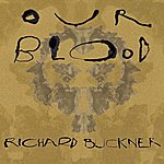 Richard Buckner Our Blood