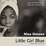 Nina Simone Little Girl Blue (Original Album With Bonus Tracks)