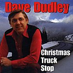 Dave Dudley Christmas Truck Stop